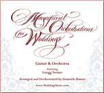 Magnificient Orchestrations for Weddings